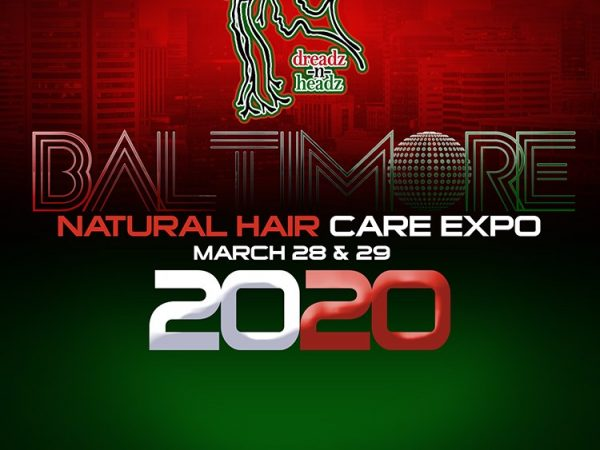 Baltimore Natural Hair Care Expo Is Back For 2020