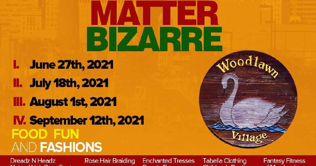 Woodlawn Village Black Businesses Matter Bizarre
